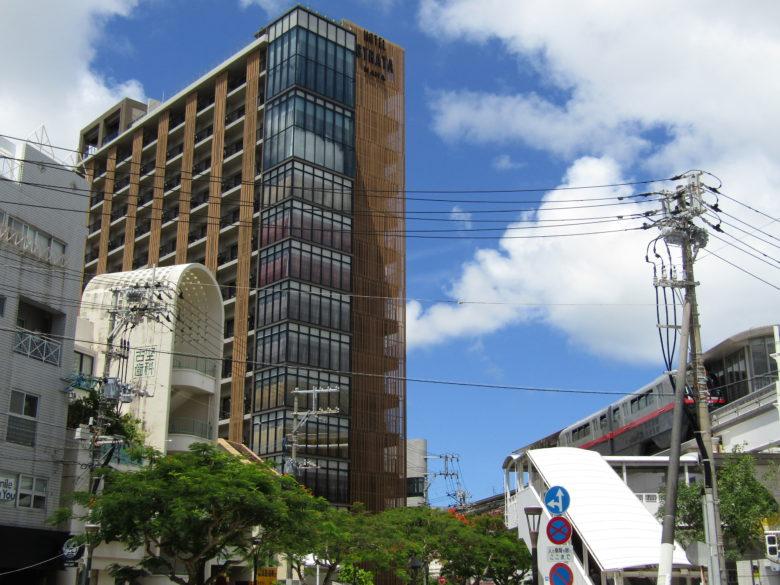 ゆいレール美栄橋駅前に出来た新築ホテル
